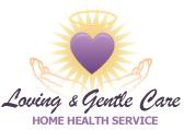 Loving & Gentle Care Home Health Service